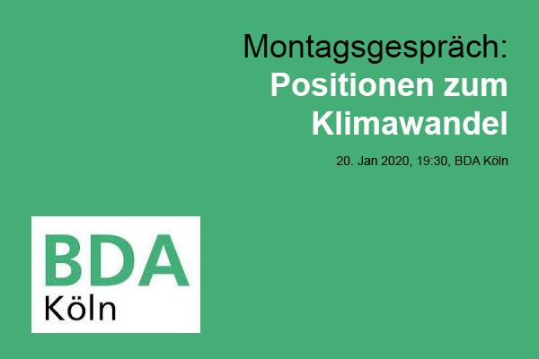 """BDA Köln, Montagsgespräch """"Positionen zum Klimawandel"""""""